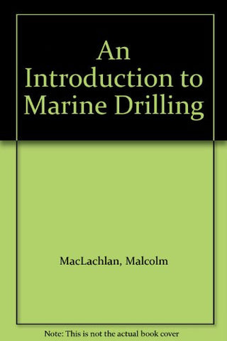 An Introduction to Marine Drilling