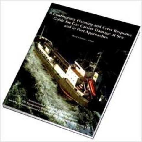 A Contingency Planning and Crew Response Guide for Gas Carrier Damage at Sea and in Port Approaches