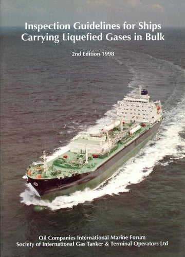 Inspection Guidelines for Ships Carrying Liquefied Gases in Bulk