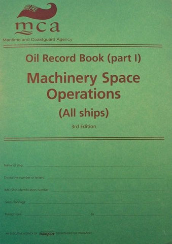 Oil Record Book (part I): Machinery Space Operations (All ships)