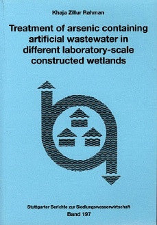 Treatment of Arsenic Containing Artificial Wastewater in Different Laboratory-Scale Constructed Wetlands
