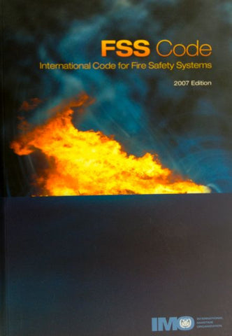 FSS Code: International Code for Fire Safety Systems