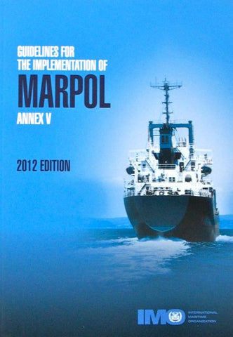 Guidelines for the Implementation of Annex of MARPOL Annex V