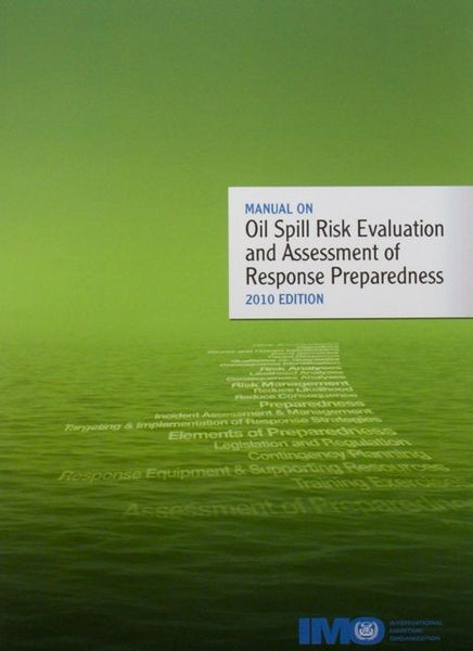 Manual on Oil Spill Risk Evaluation and Assessment of Response Preparedness