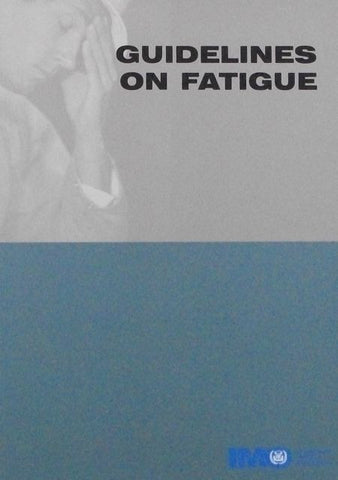 Guidelines on Fatigue