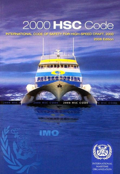 2000 HSC Code: International Code of Safety for High-Speed Craft