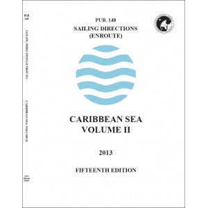 Pub. 148: Sailing Directions (Enroute)  Caribbean Sea  Volume Two