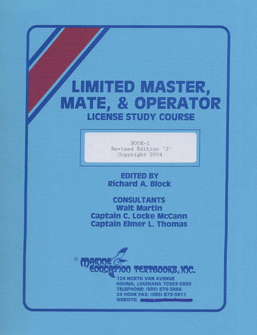 "Limited Master, Mate, & Operator License Study Course Book 1 - Revised Edition ""J"""
