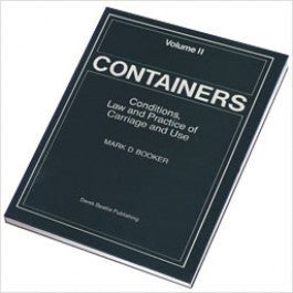 Containers: Conditions, Law and Practice of Carriage and Use  Volume Two