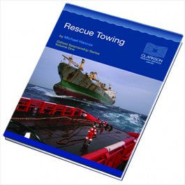 Rescue Towing (Oilfield Seamanship Series Volume 1)