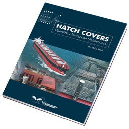 Hatch Covers. Operation,Testing and Maintenance