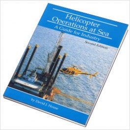 Helicopter Operations at Sea. A Guide for Industry