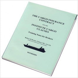 The Cargo Insurance Contract and the Institute Cargo Clauses