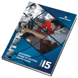 INTERTANKO Seafarers' Guide to Vetting Inspections