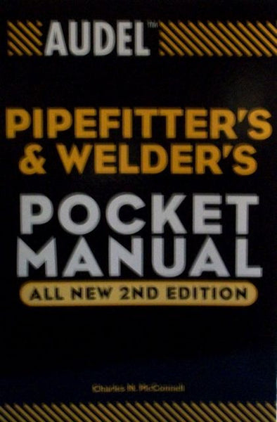 Audel Pipefitter's & Welder's Pocket Manual
