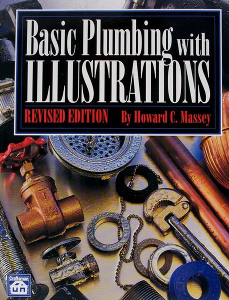 Basic Plumbing with Illustrations, Revised