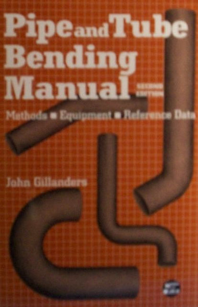 Pipe and Tube Bending Manual