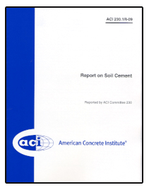 230.1R-09: Report on Soil Cement
