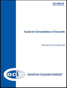 309R-05: Guide for Consolidation of Concrete