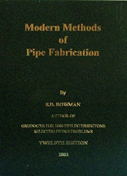 Modern Methods of Pipe Fabrication