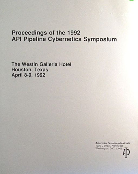 Proceedings of the 1992 API Pipeline Cybernetics Symposium