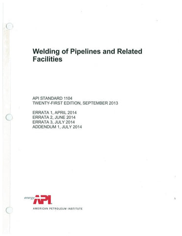 API 1104: Welding of Pipelines and Related Facilities