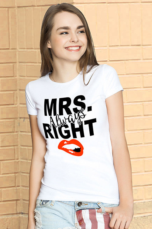 Mr. And Mrs. Right Couple T shirt