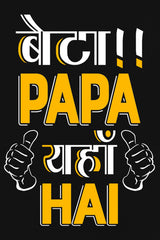 Beta Papa Yaha Hai T-shirt