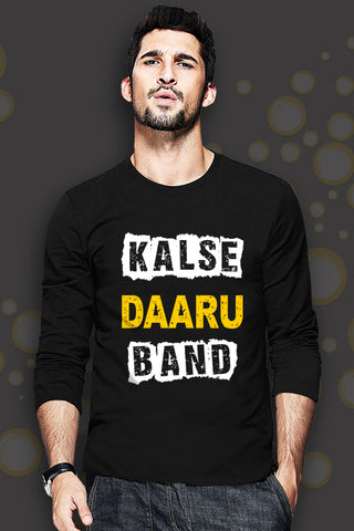 Kal Se Daaru Band Full Sleeve T-Shirt