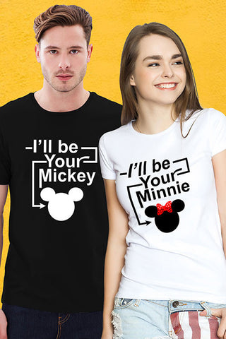 I'll Be Your Mickey and Minnie Couple T Shirt