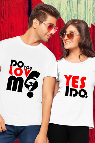 Do You Love Me? Yes I Do Couple Tees