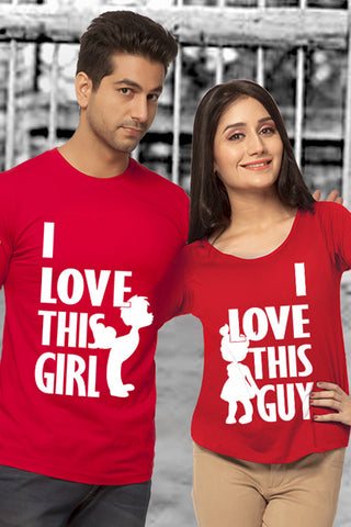 I love this girl Couple T-shirt