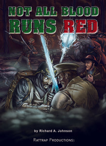 Not All Blood Runs Red Kickstarter Launches