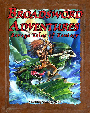 Broadsword Adventures (Softcover Version)
