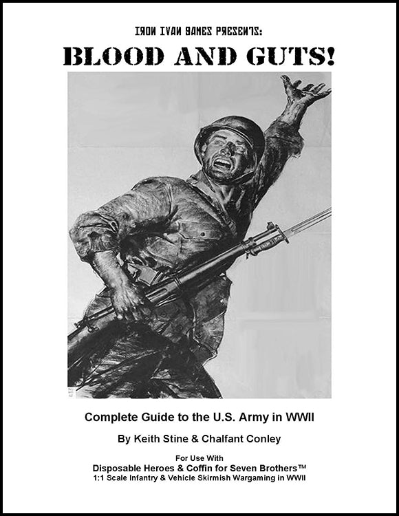 Blood and Guts: Complete Guide to the US Army in WWII (PDF Version)