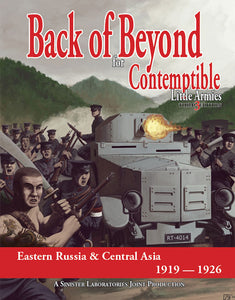 Back of Beyond: Eastern Russia and Central Asia 1919-1926 (Softcover version)