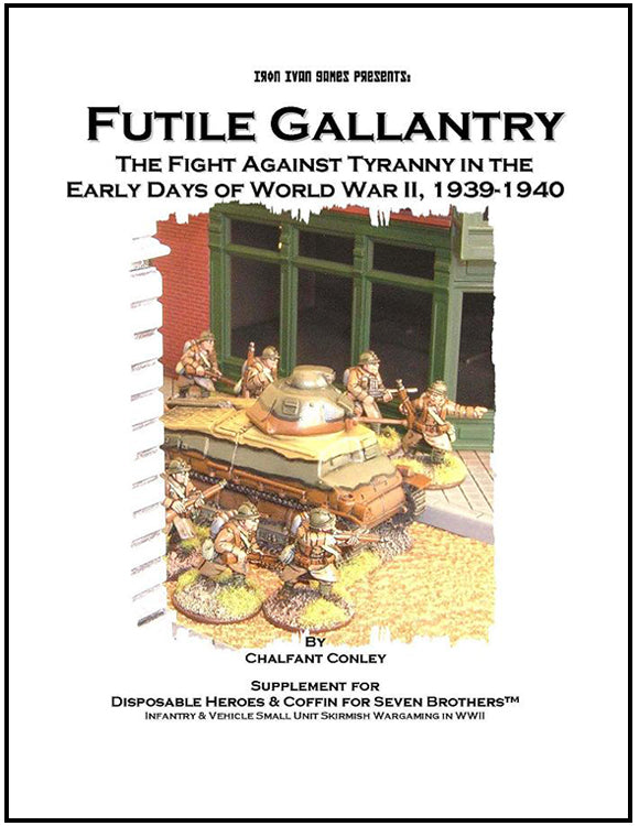 Futile Gallantry: The Fight Against Tyranny (Softcover Version)