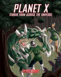 Planet X: Terror from Across the Universe (Softcover Version)