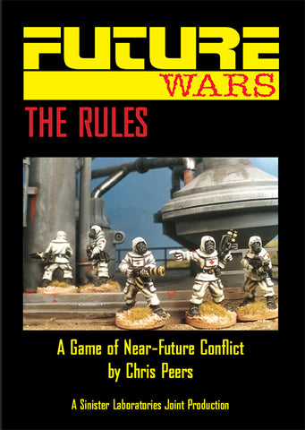 Future Wars: A Game of Near Future Conflict (Softcover Version)