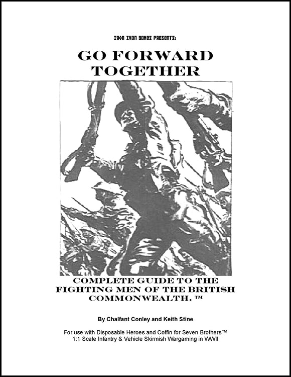 Go Forward Together: Complete Guide to the Fighting Men of the British Commonwealth (PDF Version)