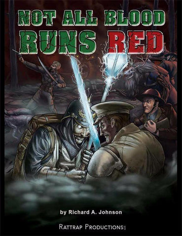 Not All Blood Runs Red (DEMO Rules)