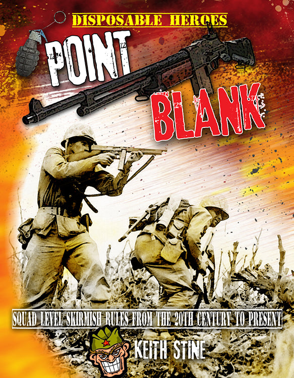 Disposable Heroes: Point Blank (Softcover Version)