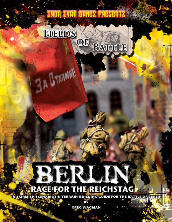 Berlin: Fields of Battle, Race for the Reichstag (Softcover Version)