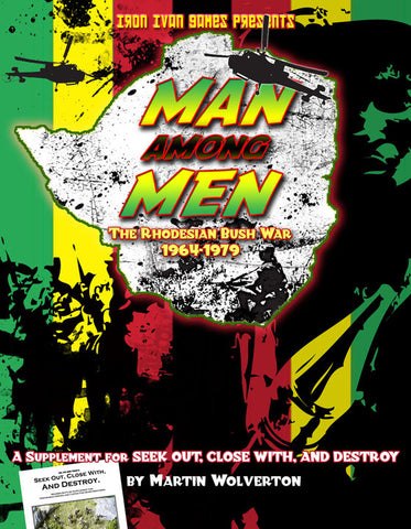 Man Among Men: The Rhodesian Bush War 1964-1979