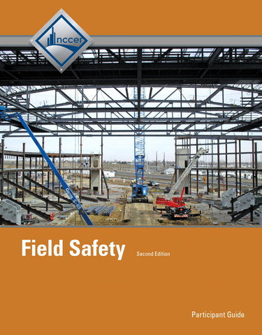 NCCER FIELD SAFETY TRAINEE GUIDE, 2ND EDITION