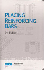 CRSI PLACING REINFORCING BARS, NINTH EDITION