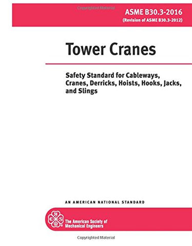 ASME TOWER CRANES (B30.3 - 2016)