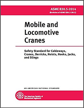 ASME MOBILE AND LOCOMOTIVE CRANES (B30.5 - 2014)