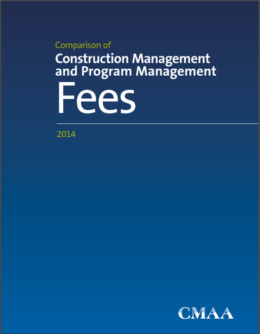 2014 Comparison of Construction Management and Program Management Fees