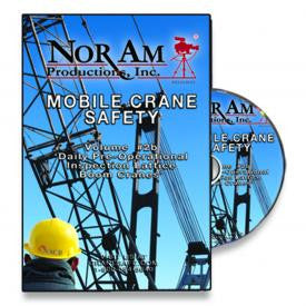 Mobile Crane Safety - Vol. #2b - Daily Pre-Operational Inspection - Lattice Boom Cranes